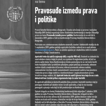 """Poziv za učešće  na šestoj Studentskoj konferenciji iz teorije i filozofije prava na temu  """"Pravosuđe između prava i politike"""""""