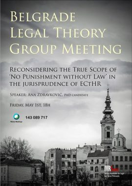 Belgrade Legal Theory Group Meeting: Ana Zdravković on the true scope of article 7 of the ECHR
