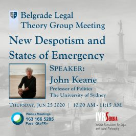 John Keane, New Despotism and States of Emergency